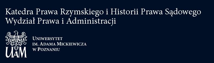 Katedra Prawa Rzymskiego i Historii Prawa Sądowego